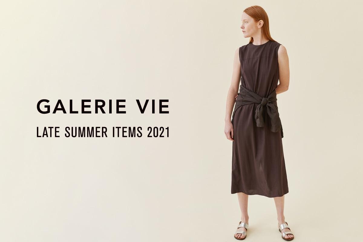 GALERIE VIE LATE SUMMER ITEMS 2021